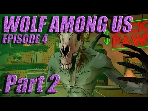 The Wolf Among Us - Let's Play with Spinningmantis & Squirt - EP 4 Part 2 - JERSEY DEVIL - Spoilers