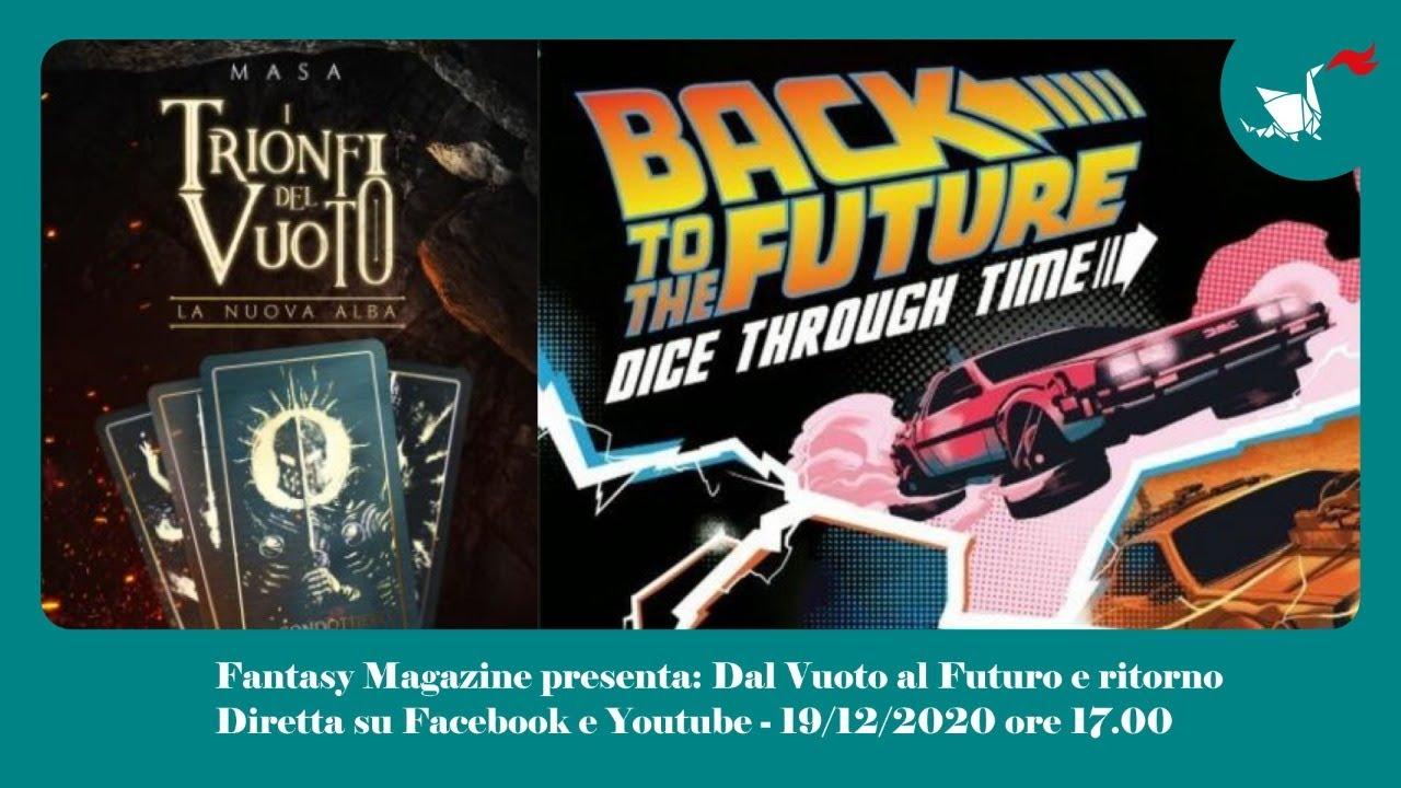 FantasyMagazine presenta: Dal Vuoto al Futuro e ritorno