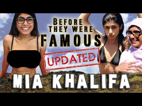 MIA KHALIFA – Before They Were Famous – UPDATED