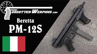 The Beretta PM 12S Submachine Gun