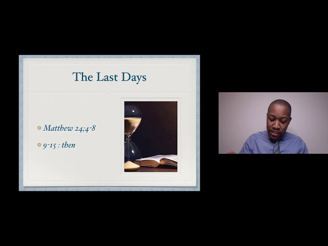 Is this the end? A study of last day events (Part 2 of 4) // Donald Ndhlovu 12/02/2021