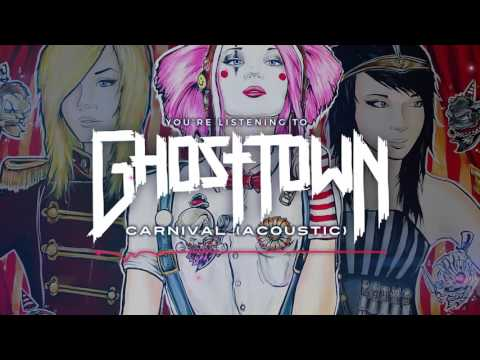 Ghost Town: Carnival (Acoustic)