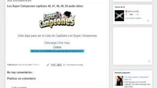 los super campeones capitulos 46, 47, 48, 49, 50 audio latino