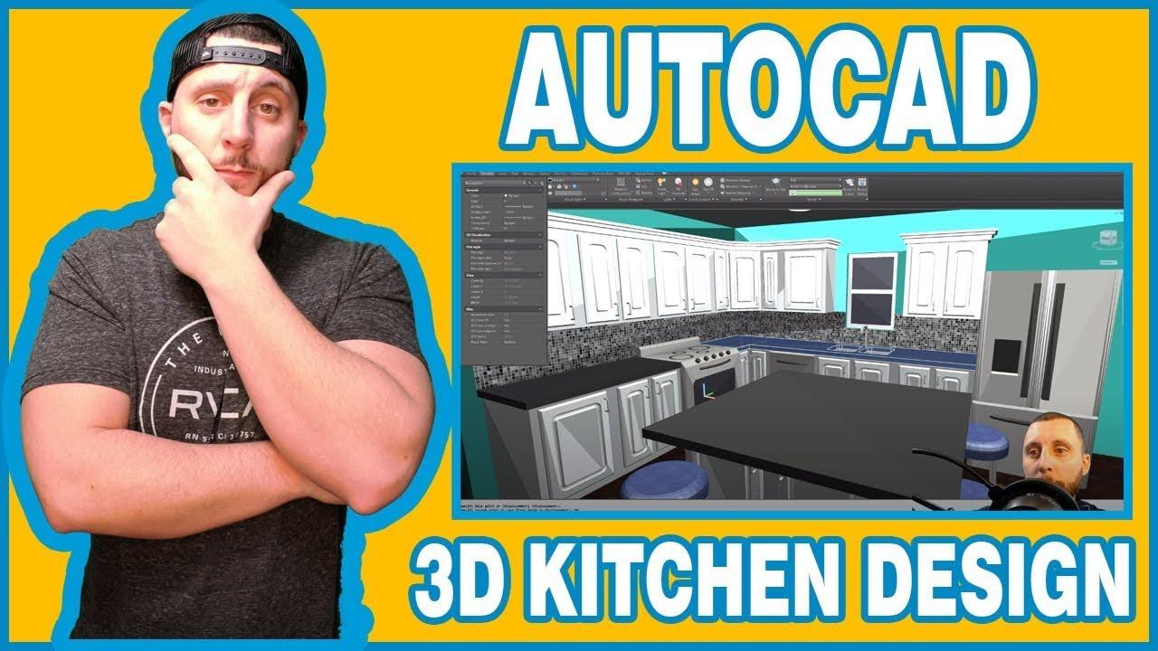 Autocad 2019 2020 3d Kitchen And Cabinet Design Part 9 Final Part Youtube