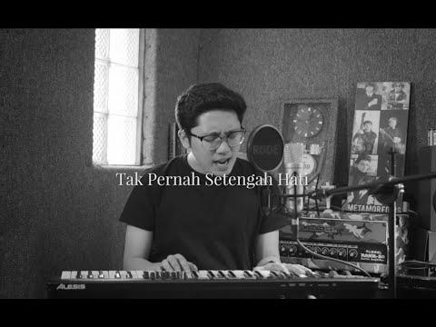 Tak Pernah Setengah Hati - Tompi (Cover By Raynaldo Wijaya)