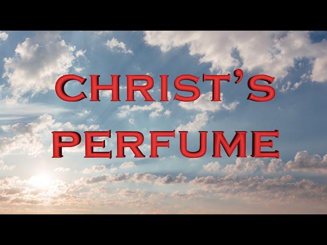 Christ's perfume (Eng subs)
