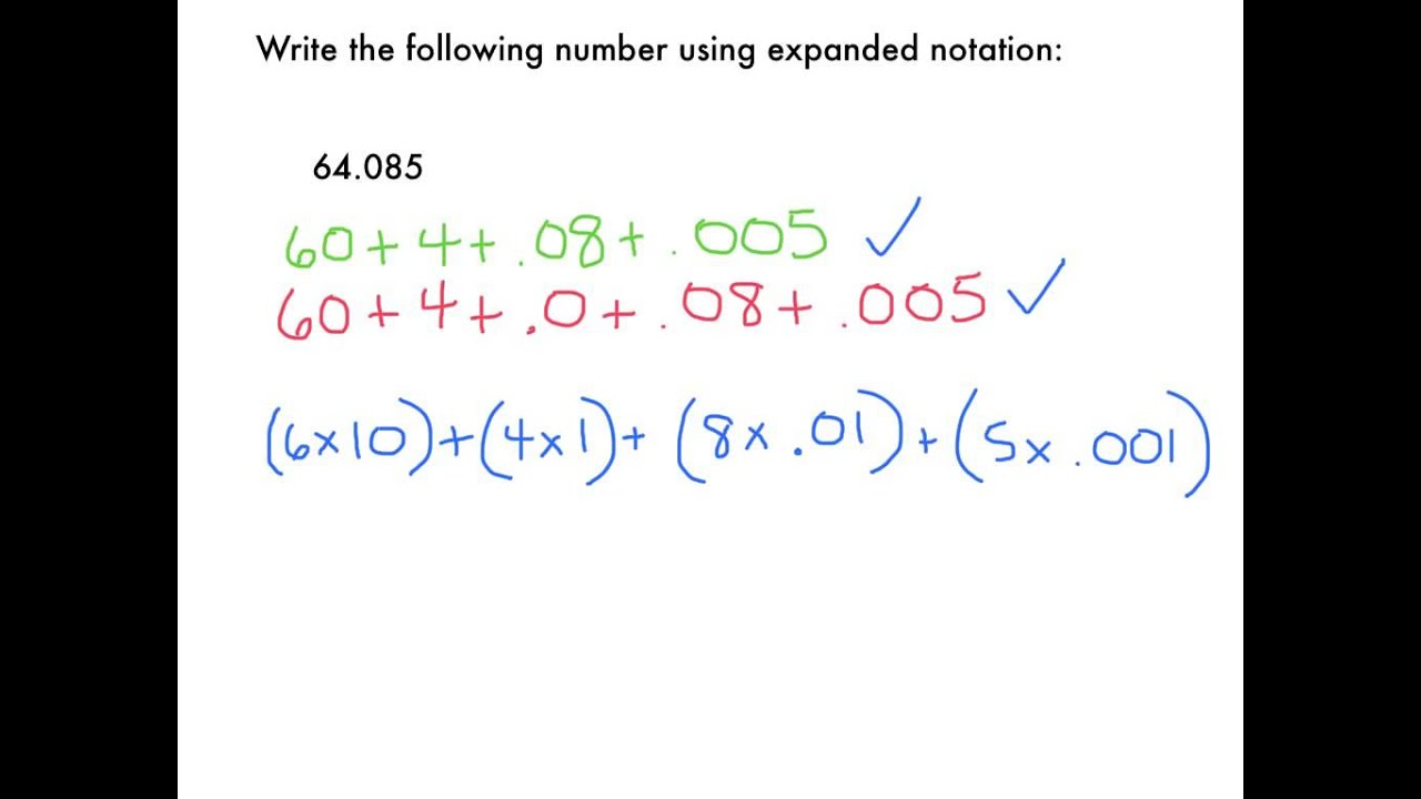 expanded form using fractions or decimals  Expanded Notation - Decimals