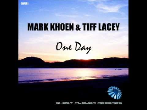 Download Mark Khoen & Tiff Lacey - One Day (Original Mix)