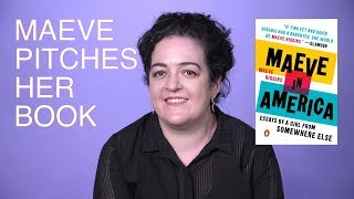 """Maeve Higgins convinces you to buy her book """"Maeve in America"""" [comedy sketch]"""