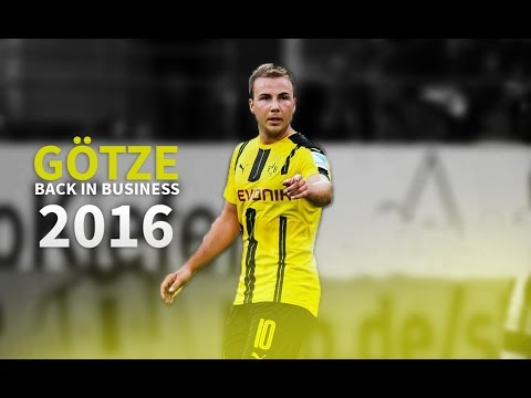 Mario Götze | Back In Business - Borussia Dortmund 2016/2017 HD