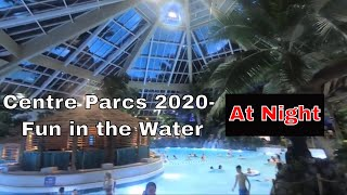 Centre Parcs Elveden Forest 2020 - Fun in the Water - at night ...