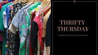 Thrifty Thursday  ||  Goodwill Haul  ||  Mother-Daughter Edition  ||  What We Found