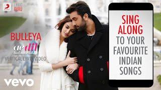Bulleya - Ae Dil Hai Mushkil |Official Bollywood Lyrics|Shilpa Rao|Amit Mishra