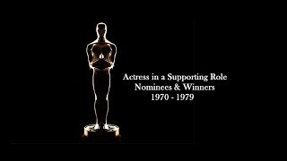 Academy Awards: Oscars Nominees and Winners: Actress in a Supporting Role 1970 - 1979
