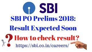 SBI Prelims Result 2018 | How to check SBI PO Prelims Result 2018