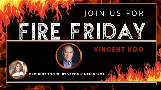 Fire Friday with Vincent Koo