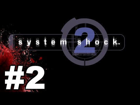 System Shock Gameplay / Let's Play - Selling it for the Globe - Part 2