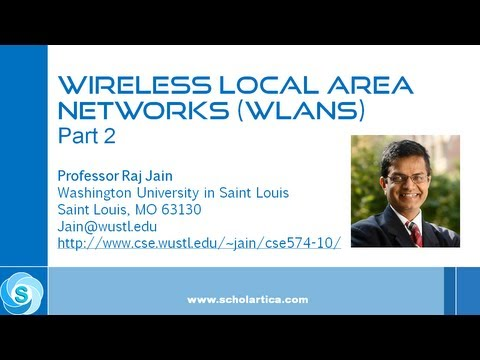 IEEE 802.11 Wireless LAN (WLAN) Part 2