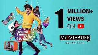 Yenda Thalaiyila Enna Vaikala - Moviebuff Sneak Peek | Azhar, Sanchita Shetty | Vignesh Karthik