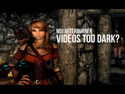 How to Fix MSI Afterburner Dark Recorded Videos