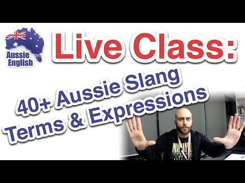 Live Class: 40+ Aussie Slang Terms & Expressions | Learn Australian English