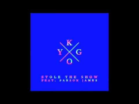 Kygo ft. Parson James - Stole the Show (Official Audio) (HQ)