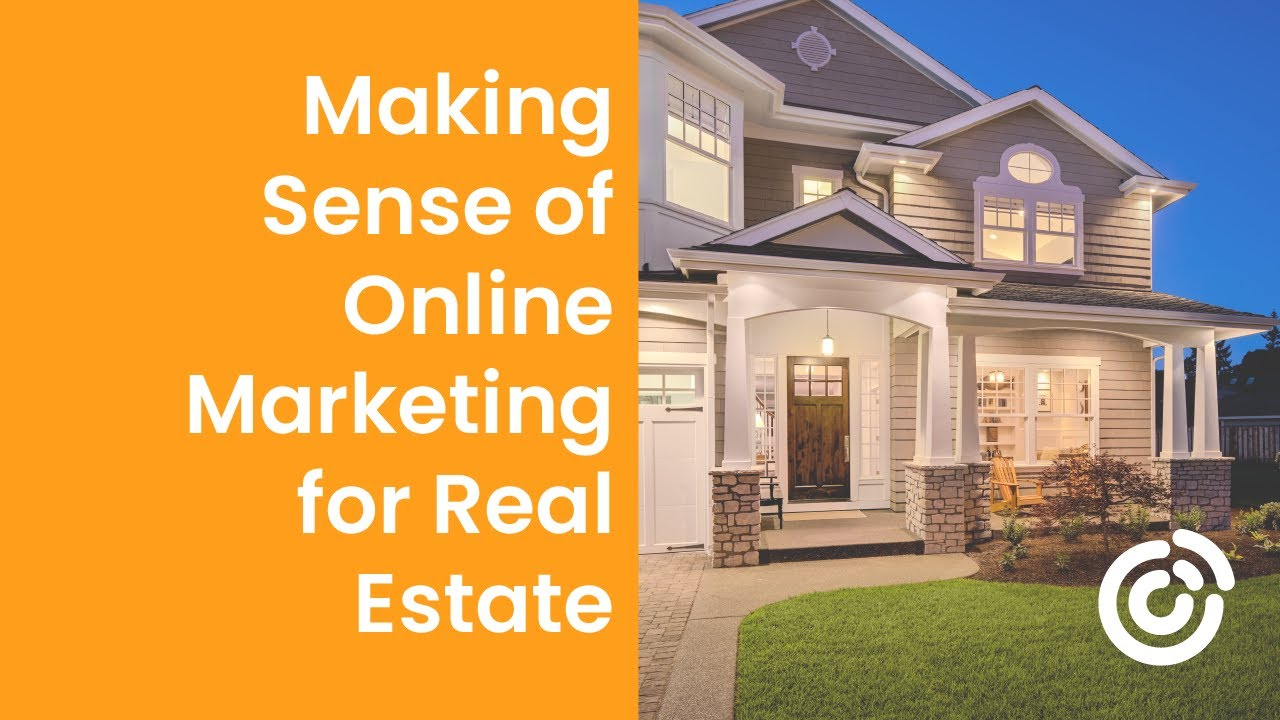 Making Sense of Online Marketing for Real Estate | Constant Contact