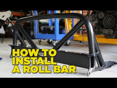 How to Install a Roll Bar