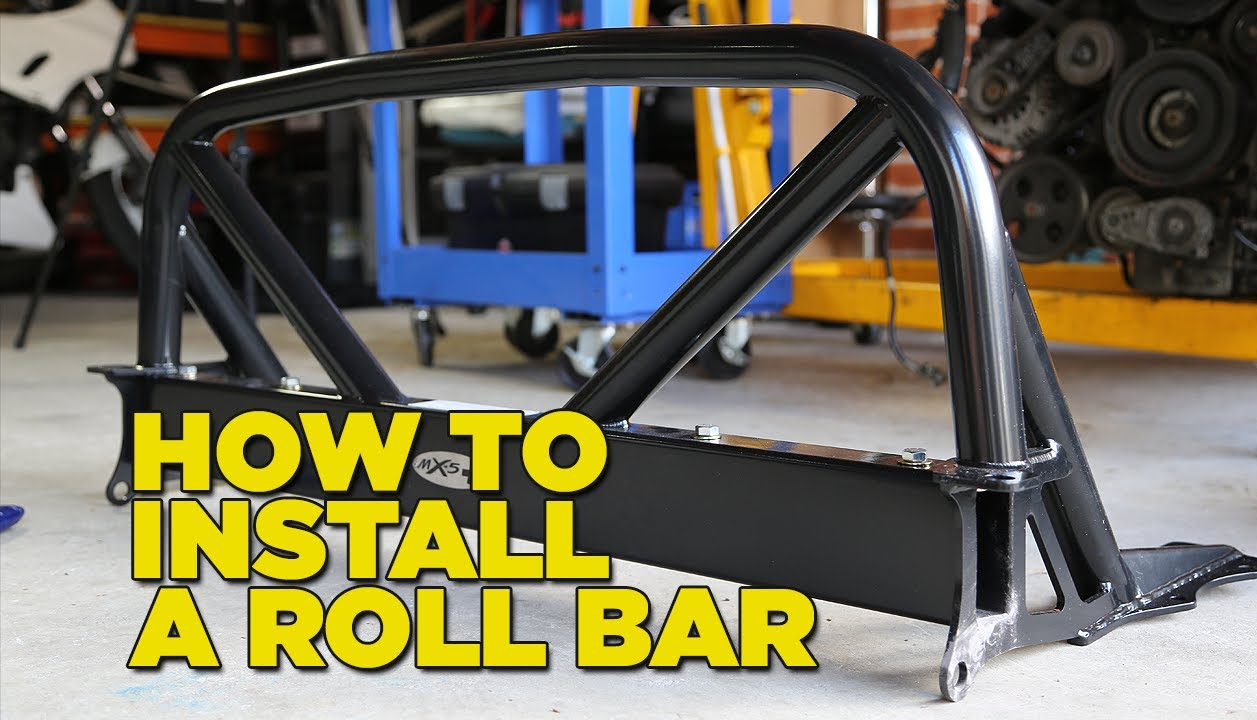 How To Install A Roll Bar Youtube