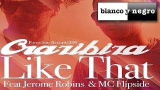 Crazibiza Feat. Jerome Robins & MC Flipside - Like That (Slideback Remix)