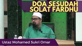 Gambar cover Doa Sesudah Solat Fardhu - Ustaz Sukri Omar