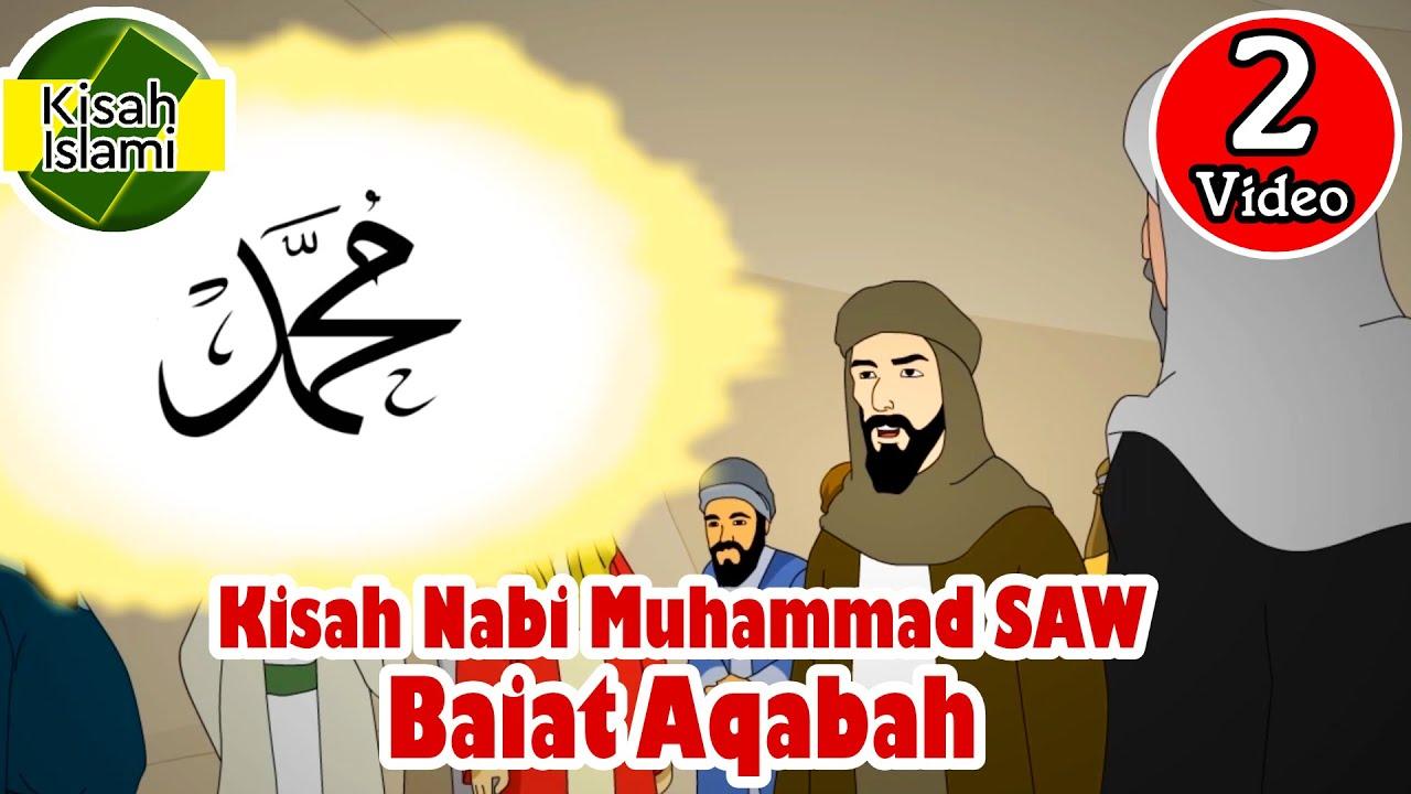 Baiat Aqabah - Nabi Muhammad SAW - Kisah Islami Channel