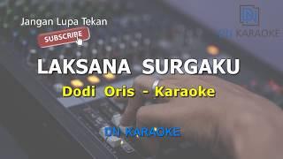 Laksana Surgaku - Dudi oris (Karaoke Version)