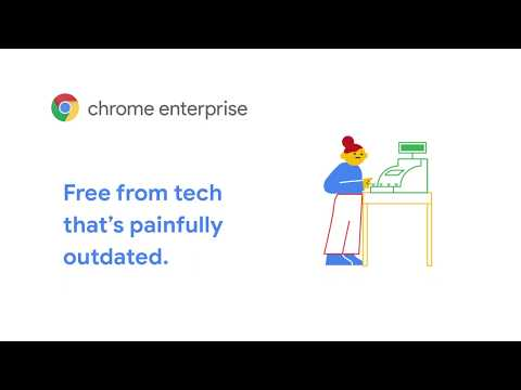 """""""Chrome Enterprise: I.T. Set Free from outdated tech"""""""