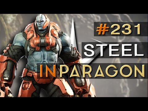 PARAGON gameplay german PC | Steel #231 | Let's Play Paragon