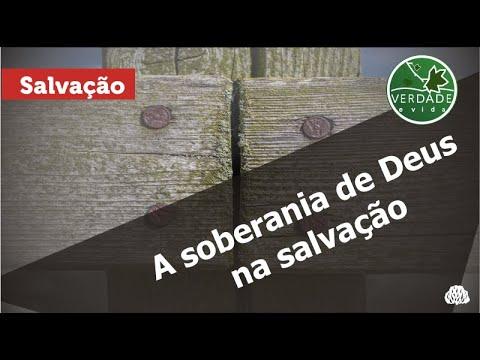 0680 – A SOBERANIA DE DEUS NA SALVAÇÃO
