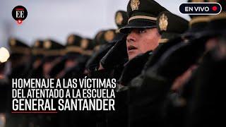Así fue el homenaje a las víctimas del atentado a la Escuela General Santander - El Espectador