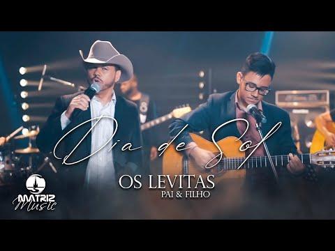 Os Levitas – Dia de Sol (Letra)