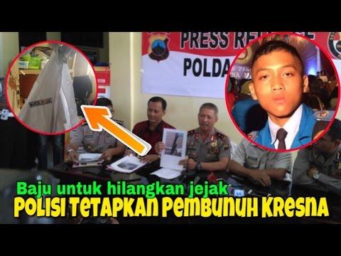 POLISI UNGKAP PEMBUNUH KRESNA WAHYU NURACHMAD SISWA TARUNA NUSANTARA