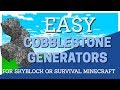 How to Make a Cobblestone Generator in Minecraft for Skyblocks: Quick Minecraft Tutorial by Avomance