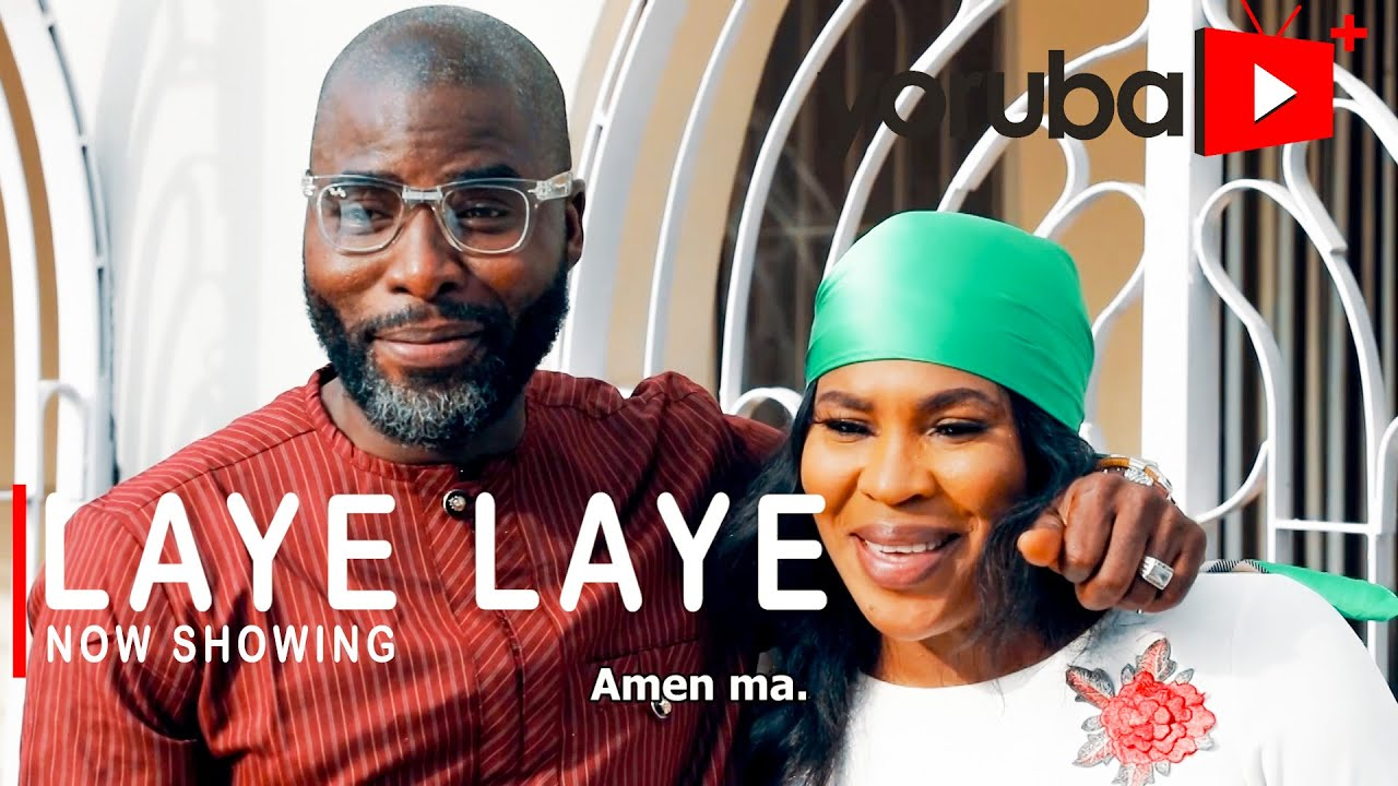 Download Laye Laye Latest Yoruba Movie 2021 Drama Starring Femi Adebayo | Fathia Balogun | Ibrahim Chatta