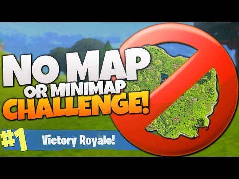 The No Map or Minimap Challenge! - Fortnite BR Challenge Victory Royale! (Fortnite No Map Challenge)