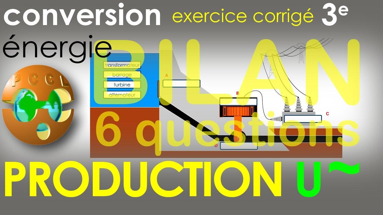 PRODUCTION d'énergie électrique. BILAN 6 questions - Exercice corrigé - Physique-Chimie (cycle 4 ...