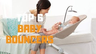 Best Baby Bouncer in 2019 - Top 6 Baby Bouncers Review