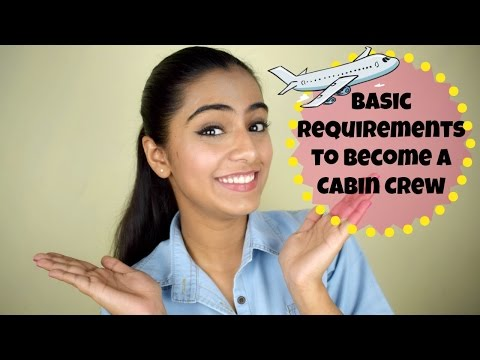 Basic Requirements to become a Cabin Crew | Cabin Crew 101: Part 1