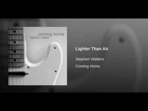 Stephen Walters  Lighter Than Air