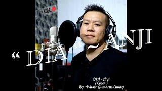 Dia Anji COVER By Wilson Gumarus Chung.mp3