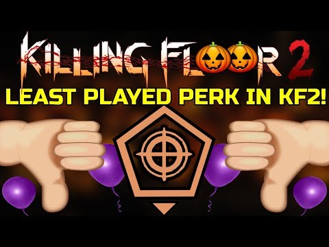 Killing Floor 2   THE LEAST PLAYED PERK IN KF2! - Why Is The Sharpshooter The Least Played?