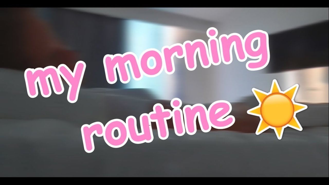 Моё утро / my morning routine
