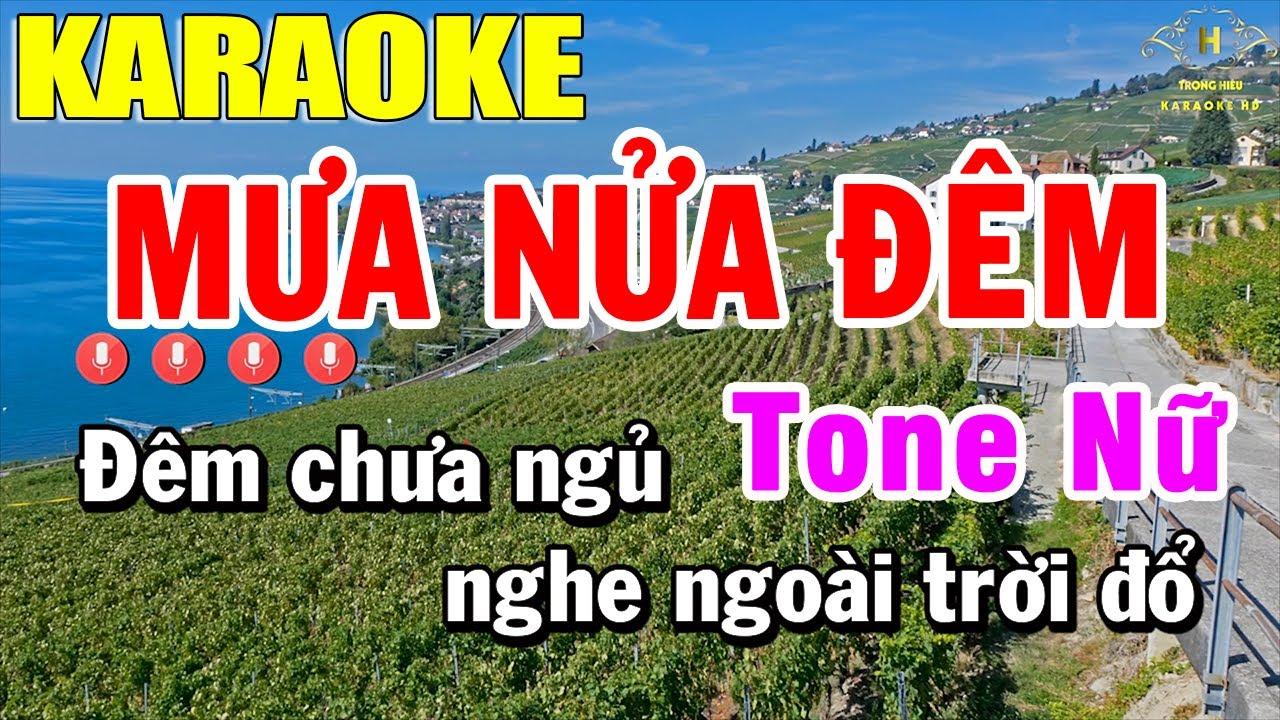 Mưa Nửa Đêm Karaoke Tone Nữ Nhạc Sống | Trọng Hiếu